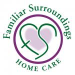 Familiar Surroundings Home Care -Serving Santa Clara, Santa Cruz, San Mateo, And Contra Costa counties